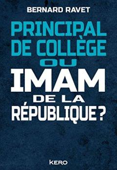 Livres Couvertures de Principal de collège ou imam de la république ?