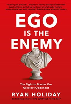 Livres Couvertures de Ego is the Enemy: The Fight to Master Our Greatest Opponent