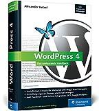 WordPress 4: Das umfassende Handbuch. Vom Einstieg in WordPress 4 bis hin zu fortgeschrittenen Themen: inkl. WordPress Themes, WordPress Templates, SEO, BackUp u.v.m. (Galileo Computing)
