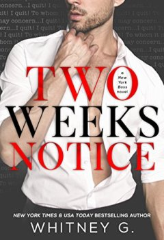 Livres Couvertures de Two Weeks Notice (English Edition)