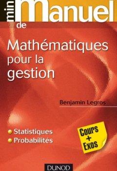 Livres Couvertures de Mini Manuel de Mathématiques pour la gestion: Statistiques et probabilités