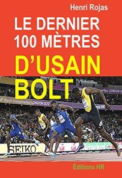 Livres Couvertures de Le dernier 100 mètres d'Usain Bolt