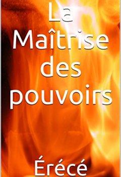 Livres Couvertures de La Maîtrise des pouvoirs (La Trilogie des deux écoles de magie t. 2)