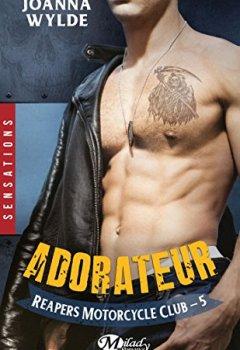 Livres Couvertures de Adorateur: Reapers Motorcycle Club, T5