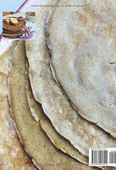 Telecharger Mes Crêpes moelleuses au Quinoa -2 ingrédients: Avec seulement 2 ingrédients + 11 façons surprenantes de les déguster + 1 bonus en fin d'ouvrage de Ana Sanchez