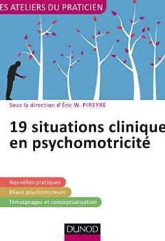 Livres Couvertures de 19 situations cliniques en psychomotricité