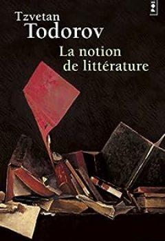 Livres Couvertures de La Notion de littérature et autres essais