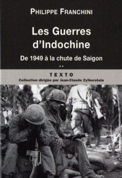 Livres Couvertures de Les guerres d'Indochine : Tome 2, De 1949 à la chute de Saigon
