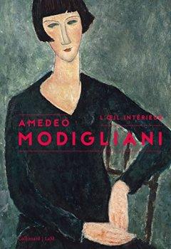 Livres Couvertures de Amedeo Modigliani: L'œil intérieur