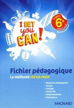Livres Couvertures de Anglais 6e I bet you can ! : Fichier pédagogique