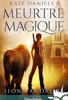 Livres Couvertures de Meurtre magique: Kate Daniels, T5