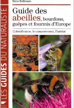 Livres Couvertures de Guide des abeilles, bourdons, guêpes et fourmis d'Europe : L'identification, le comportement, l'habitat