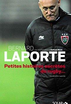 Livres Couvertures de Petites histoires secrètes du rugby...