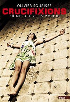 Livres Couvertures de Crucifixions (Crimes chez les Mordus t. 1)