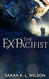 The Ex-Pacifist (The Matsumoto Trilogy Book 1)