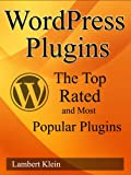WordPress Plugins the Top Rated and Most Popular Plugins