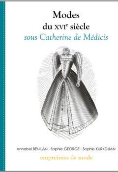 Livres Couvertures de Modes du XVIe siècle sous Catherine de Médicis