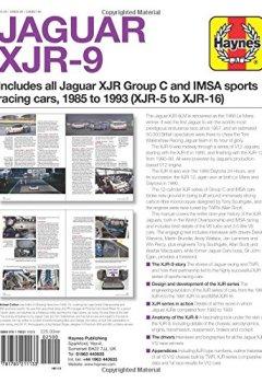 Livres Couvertures de Haynes Jaguar XJR-9: Includes All Jaguar Xjr Group C and Imsa Sports Racing Cars, 1985 to 1933 (Xjr-5 to Xjr-16)