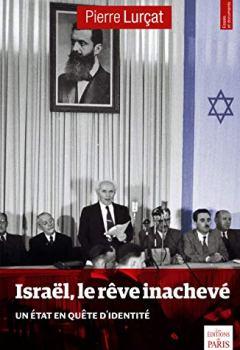Livres Couvertures de Israël, le rêve inachevé: Un Etat en quête d'identité