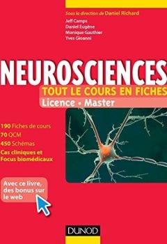 Livres Couvertures de Neurosciences - Tout le cours en fiches : 190 fiches de cours, cas cliniques, QCM corrigés et bonus web