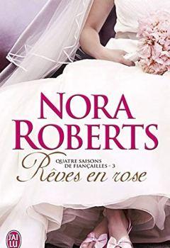 Livres Couvertures de Quatre saisons de fiançailles (Tome 3) - Rêves en rose