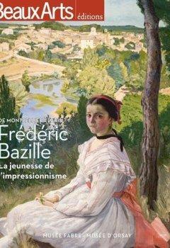 Livres Couvertures de Frédéric Bazille La jeunesse de l'impressionnisme : Musée Fabre - Musée d'Orsay
