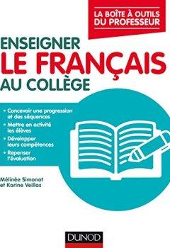 Livres Couvertures de Enseigner le français au collège - La boîte à outils du professeur