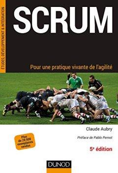 Livres Couvertures de Scrum - 5e éd.- Pour une pratique vivante de l'agilité