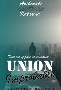 Livres Couvertures de Union Improbable (Les Alliances d'Eden t. 1)