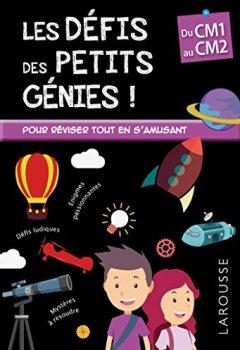 Livres Couvertures de Les Défis  des Petits Genies, du CM1 au CM2