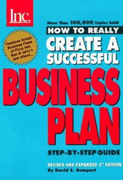 Livres Couvertures de How to Really Create a Successful Business Plan: Third Edition by David E. Gumpert (1996-09-01)