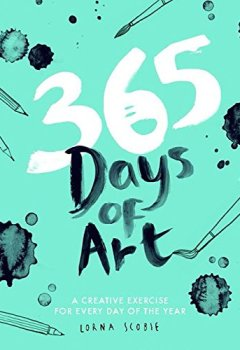 Livres Couvertures de 365 Days of Art: A Creative Exercise for Every Day of the Year