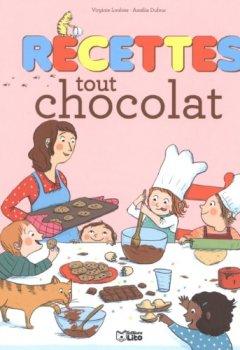 Livres Couvertures de Recettes Sucrees pour Petits Chefs : Recettes Tout Chocolat - Dès 4 ans