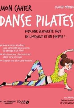 Livres Couvertures de Mon cahier Danse Pilates
