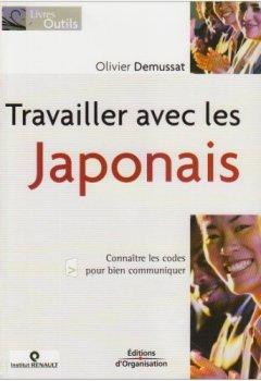 Livres Couvertures de Travailler avec les Japonais: Connaître les codes pour bien communiquer