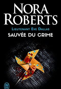 Livres Couvertures de Lieutenant Eve Dallas (Tome 20) - Sauvée du crime