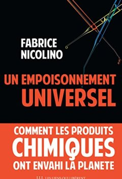 Livres Couvertures de Un empoisonnement universel: Comment les produits chimiques ont envahi la planète.