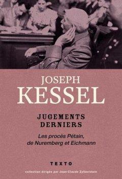 Livres Couvertures de Jugements derniers : Le procès Pétain, de Nuremberg et Eichmann