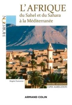 Livres Couvertures de L'Afrique - du Sahel et du Sahara à la Méditerranée - Capes/Agrégation. Histoire-Géographie