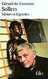 Philippe Sollers: Vérités et légendes