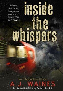 Buchdeckel von Inside the Whispers (Dr Samantha Willerby [Chilling Thriller] Series Book 1) (English Edition)