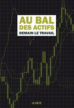 Livres Couvertures de Au bal des actifs : Demain le travail