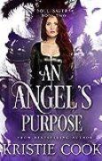An Angel's Purpose (Soul Savers Book 2) (English Edition)