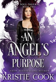 Abdeckungen An Angel's Purpose (Soul Savers Book 2) (English Edition)