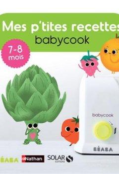Livres Couvertures de Mes p'tites recettes Babycook 7-8 mois