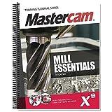 MasterCam 978-1-77146-347-8, X9 Mill Essentials Training Tutorial