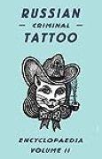 Russian Criminal Tattoo Encyclopedia, volume II