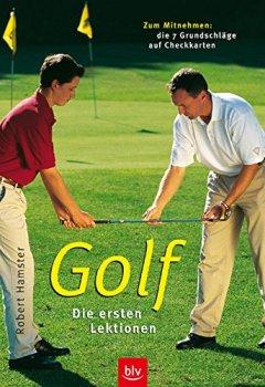 Buchdeckel von Golf - die ersten Lektionen: Zum Mitnehmen: die 7 Grundschläge auf Checkkarten