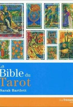 Livres Couvertures de La bible du tarot : Guide détaillé des lames et des étalements