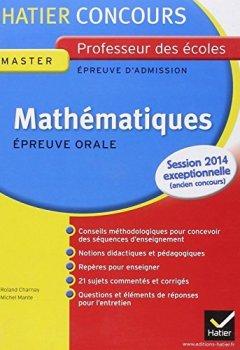 Livres Couvertures de Concours Professeur des écoles (CRPE) - Mathématiques, Epreuve orale d'admission: Collection Hatier Concours by Michel Mante (2011-03-09)